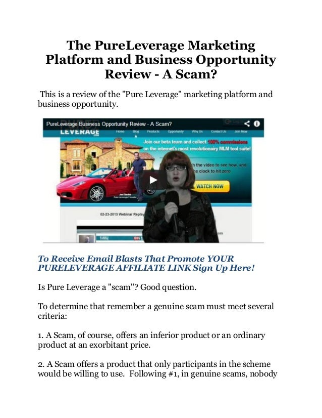"""The PureLeverage Marketing  Platform and Business Opportunity          Review - A Scam?This is a review of the """"Pure Lever..."""