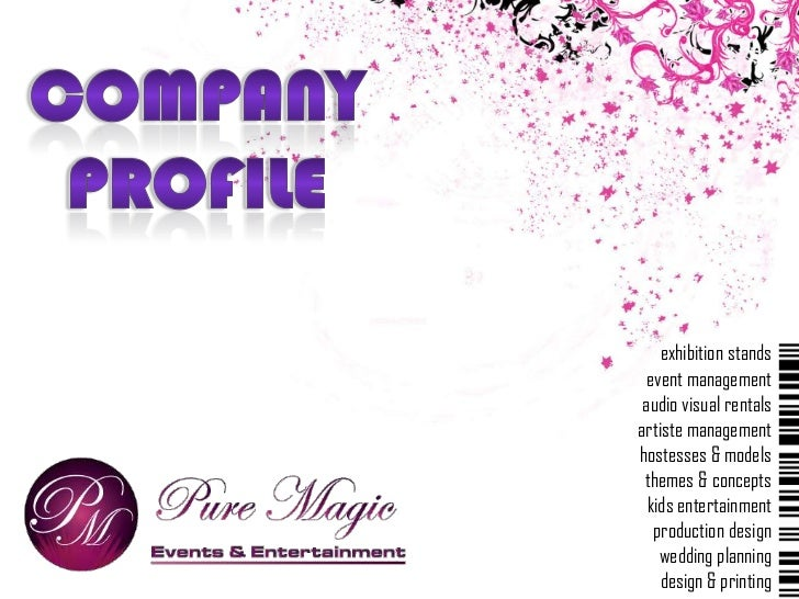 Company<br />Profile<br />exhibition stands<br />event management<br />audio visual rentals<br />artiste management<br />h...