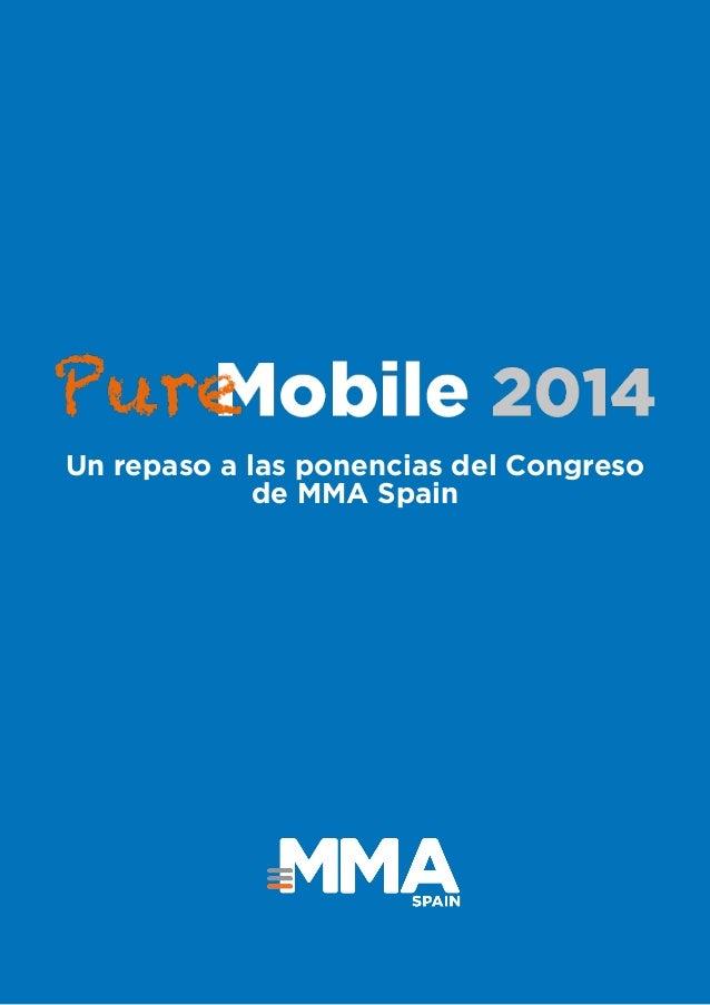#PureMobile2014 1 Un repaso a las ponencias del Congreso de MMA Spain
