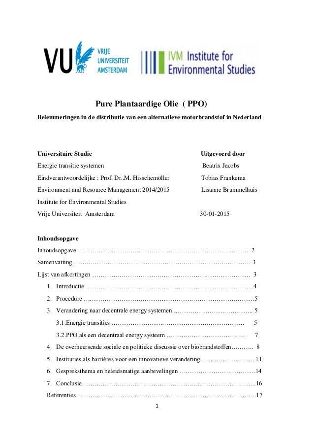 1 Pure Plantaardige Olie ( PPO) Belemmeringen in de distributie van een alternatieve motorbrandstof in Nederland Universit...