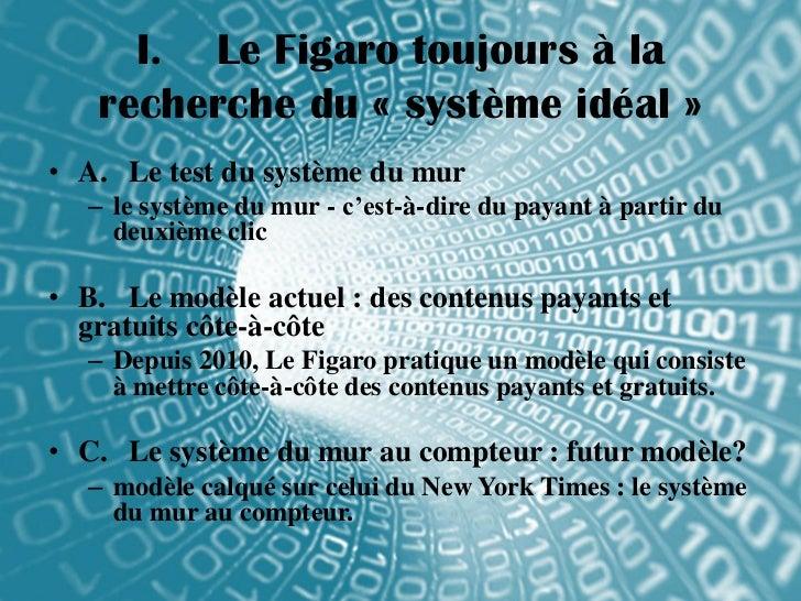 I. Le Figaro toujours à la   recherche du « système idéal »• A. Le test du système du mur   – le système du mur - c'est-à-...