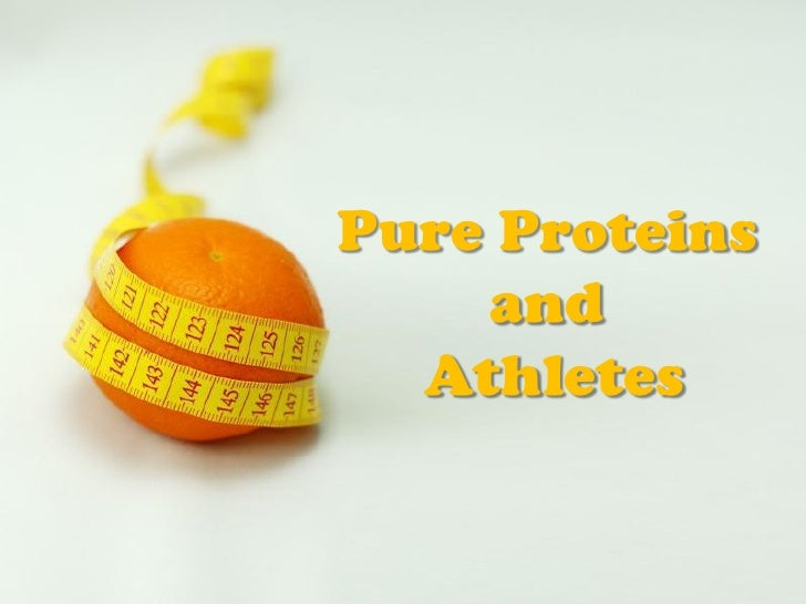 Pure Proteins       and     AthletesPowerpoint Templates                       Page 1