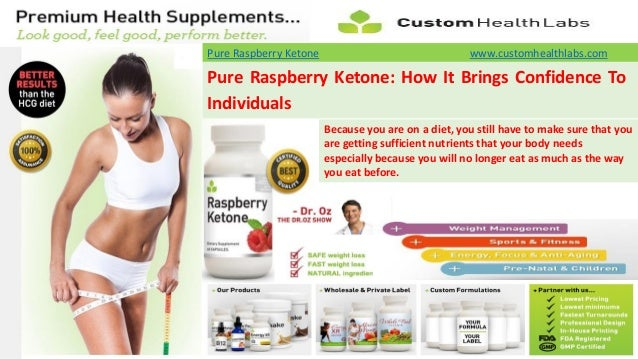 Pure Raspberry Ketone How It Brings Confidence To Individuals