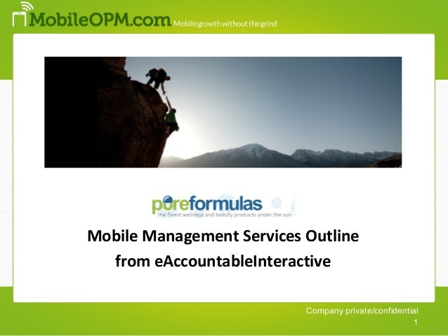 1Mobile Management Services Outline  from eAccountableInteractive                           Company private/confidential  ...