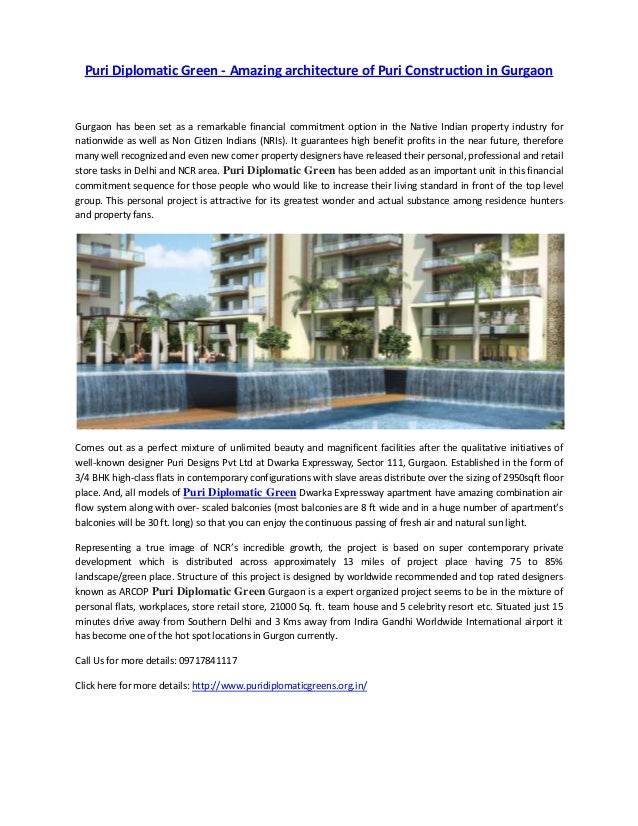 Puri Diplomatic Green - Amazing architecture of Puri Construction in Gurgaon  Gurgaon has been set as a remarkable financi...