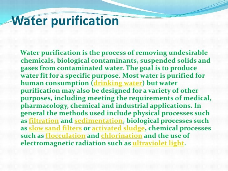 Purification anf disinfection of watert