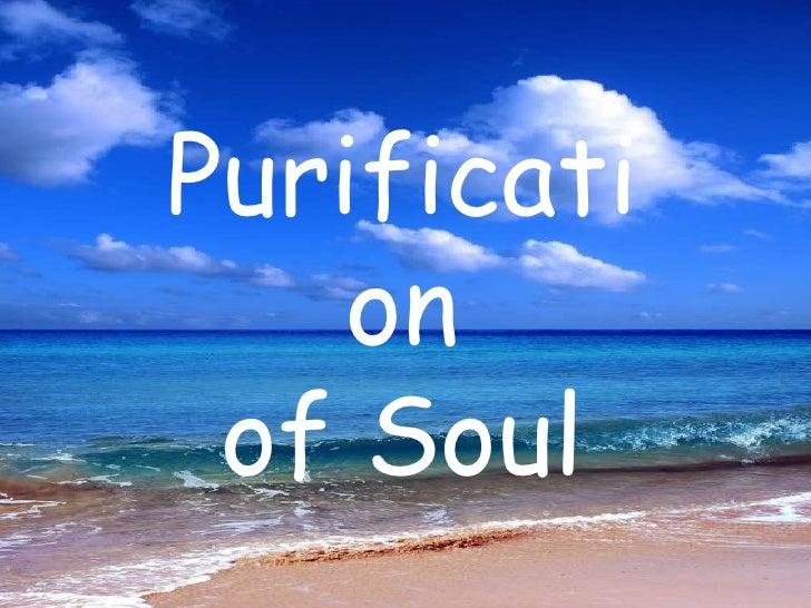 Purificationof Soul<br />