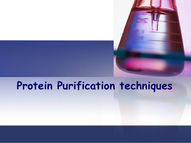 Protein Purification techniques