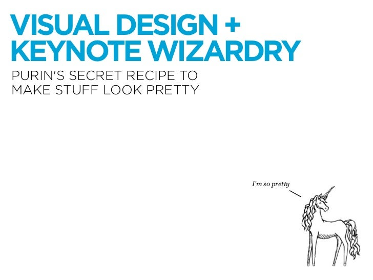 Purin's Guide to Visual Design and Keynote Wizardry Slide 2