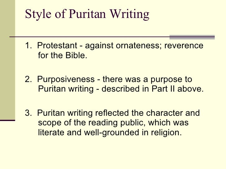 puritan childhood essay Purpose of the puritan immigration the puritans immigrated to establish god's  the belief that heredity or childhood experience determines a person.