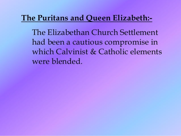 the puritan period and the age 2018-5-3 history of the period—james i (1603-1625), son of mary stuart, queen of scots, and the first of the stuart line to reign in england,  the prose of the puritan age.