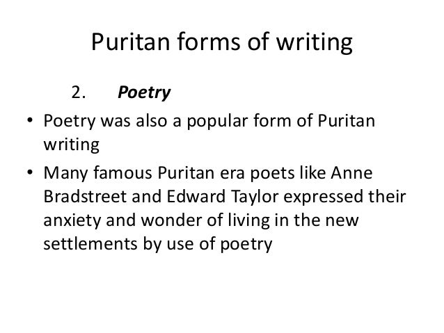 anne bradstreet the puritan poet english literature essay Anne bradstreet puritan wife & mother  for example, anne bradstreet--a model puritan woman  anne was among the hundreds of english puritans who sailed.