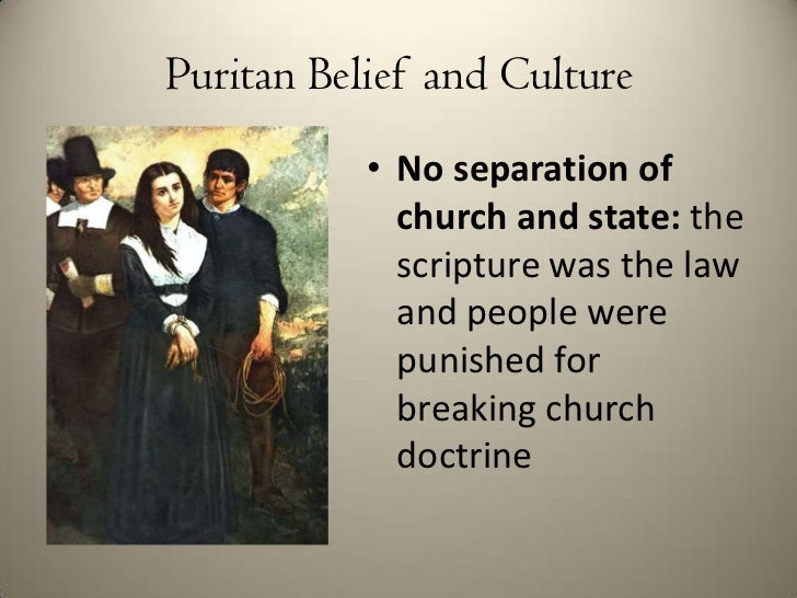 puritan belief Puritan life as minister of boston's old north church, cotton mather was a popular voice in puritan new england.
