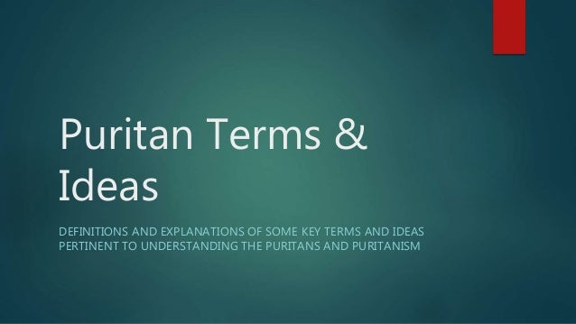 An understanding of puritanism