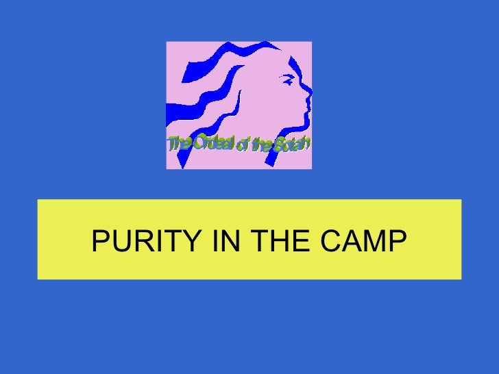PURITY IN THE CAMP