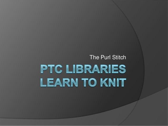 The Purl Stitch