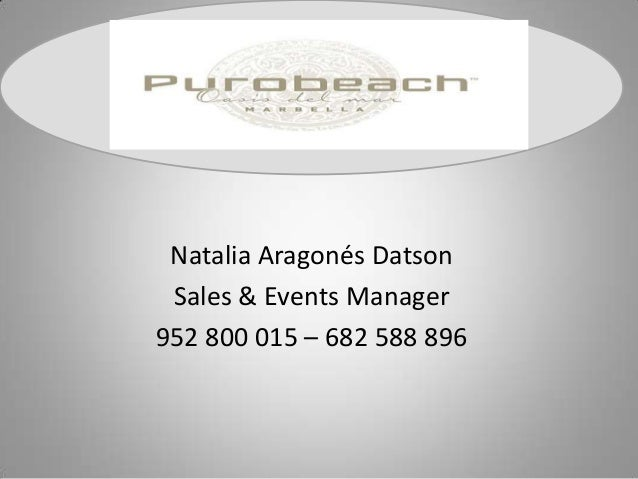 Natalia Aragonés Datson Sales & Events Manager 952 800 015 – 682 588 896