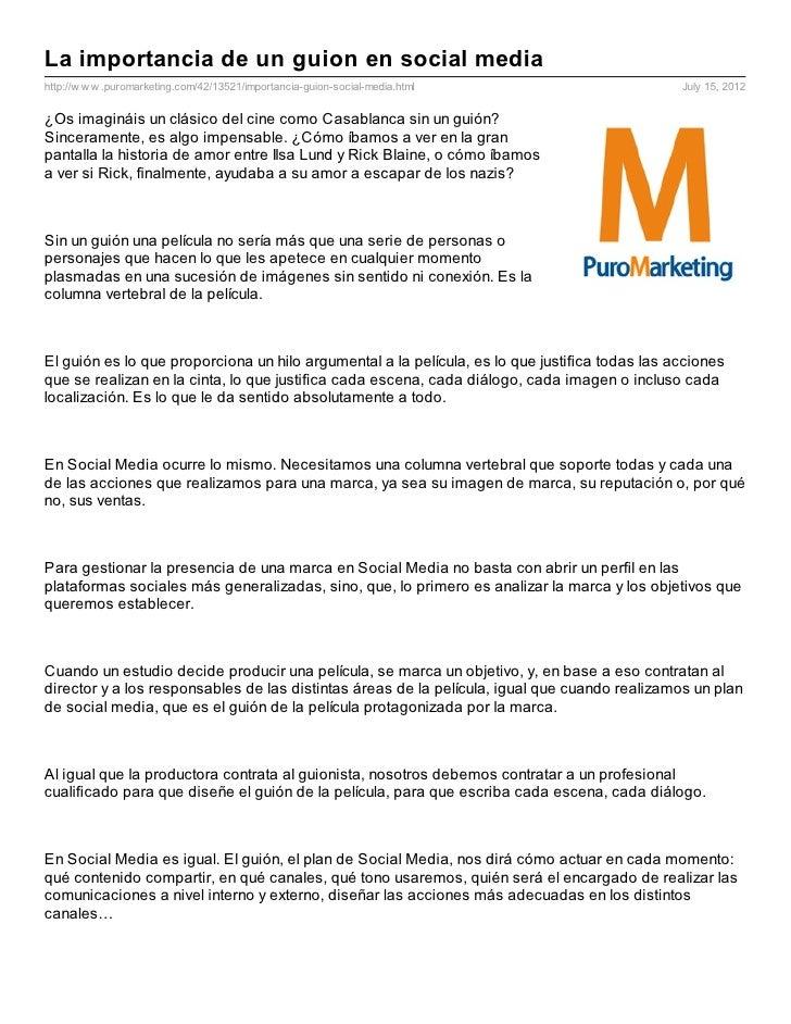 La importancia de un guion en social mediahttp://w w w .puromarketing.com/42/13521/importancia-guion-social-media.html    ...