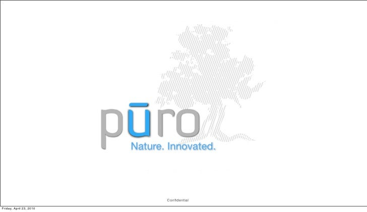 - ro                         pu                          Nature. Innovated.                                 ConfidentialFri...