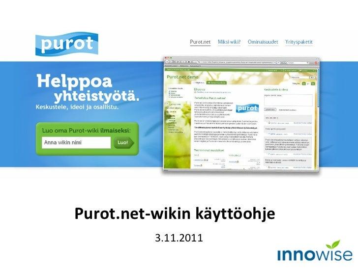 Purot.net-wikin käyttöohje  3.11.2011