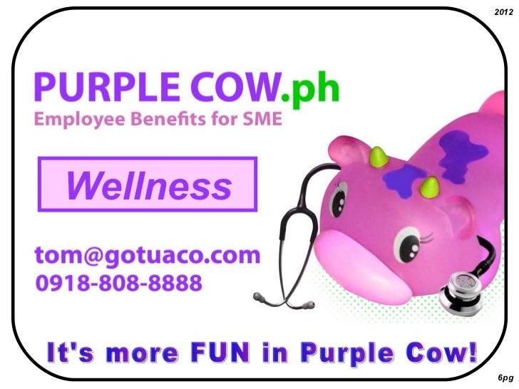 It's more FUN in Purple Cow! 6pg 2012 Wellness