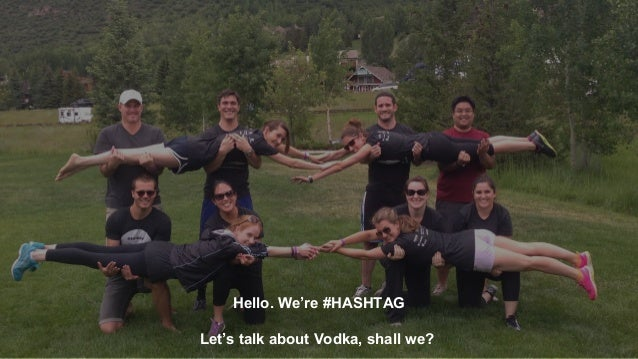 Hello. We're #HASHTAG Let's talk about Vodka, shall we?