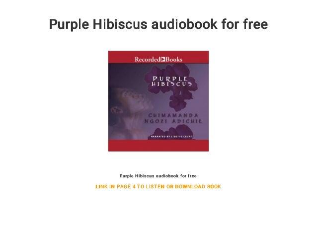 Purple Hibiscus Audiobook For Free