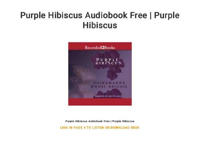 Purple Hibiscus Audiobook Free Purple Hibiscus