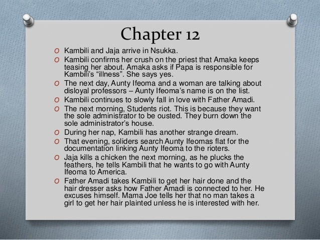 A Summary Analyzation Of Chapter 11 12 Purple Hibiscus