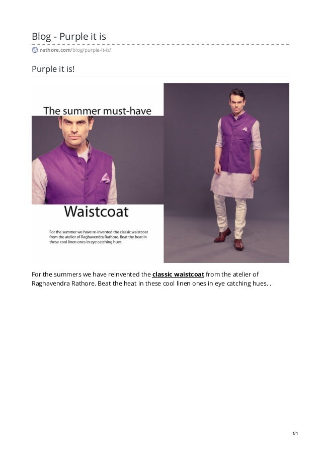 Blog - Purple it is rathore.com/blog/purple-it-is/ Purple it is! For the summers we have reinvented the classic waistcoat ...