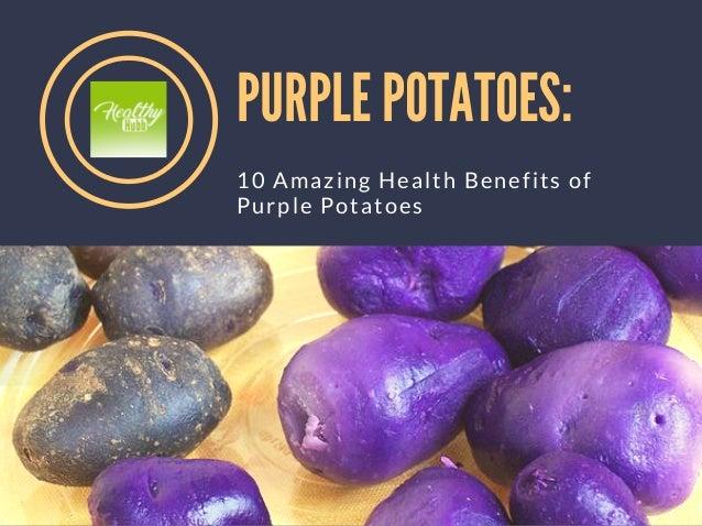 PURPLE POTATOES: 10 Amazing Health Benefits of Purple Potatoes