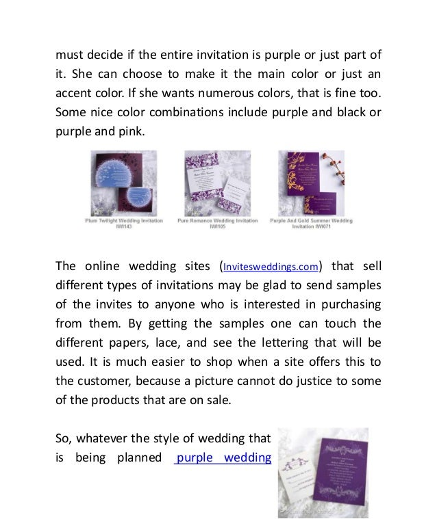 must decide if the entire invitation is purple or just part ofit. She can choose to make it the main color or just anaccen...