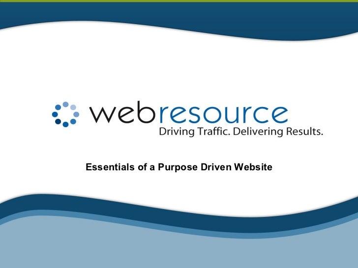 Essentials of a Purpose Driven Website