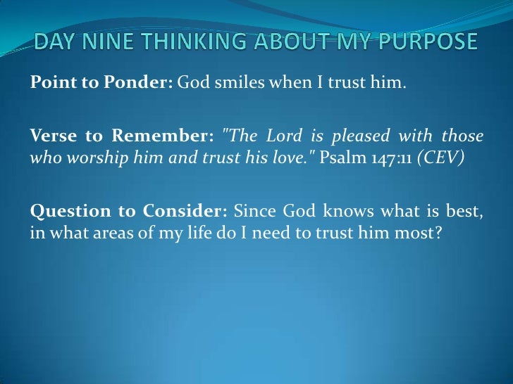 day 9 and 10 purpose driven Radically happy a transformational lead index day 10: the heart of worship – 40 days of purpose-driven on day 10 of rick warren's purpose-driven life.