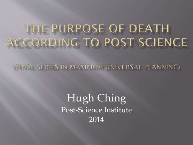 Hugh Ching Post-Science Institute 2014