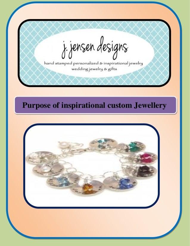 Purpose of inspirational custom Jewellery