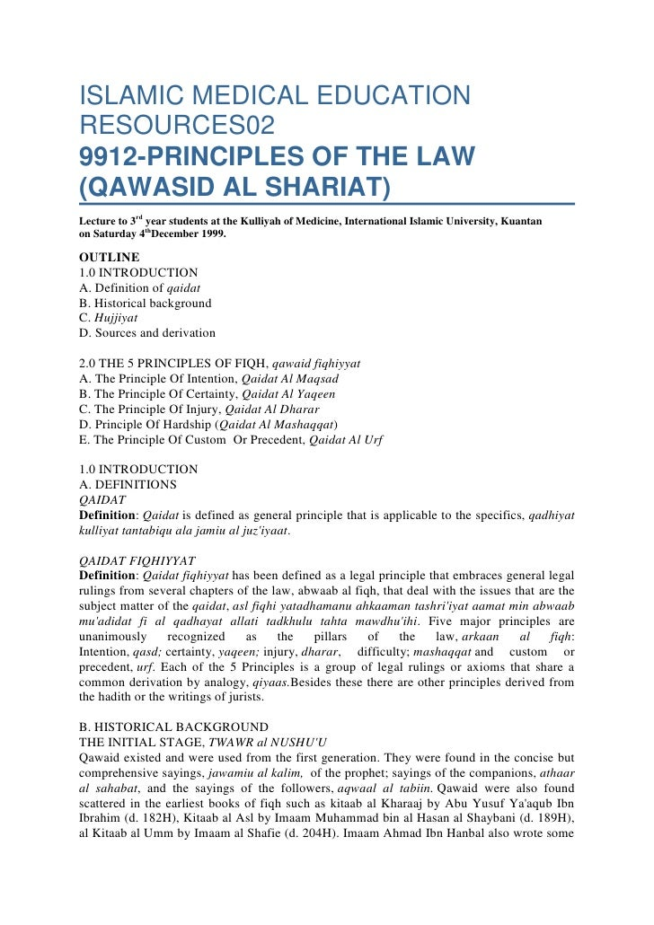 ISLAMIC MEDICAL EDUCATION RESOURCES029912-PRINCIPLES OF THE LAW (QAWASID AL SHARIAT)Lecture to 3rd year students at the Ku...