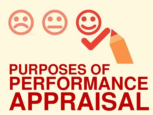 Purposes Of Performance Appraisal