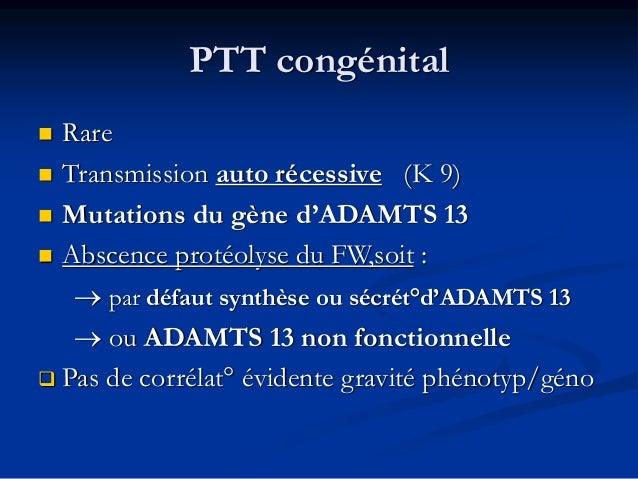 Clinique du PTT • PTT congénital • PTT acquis