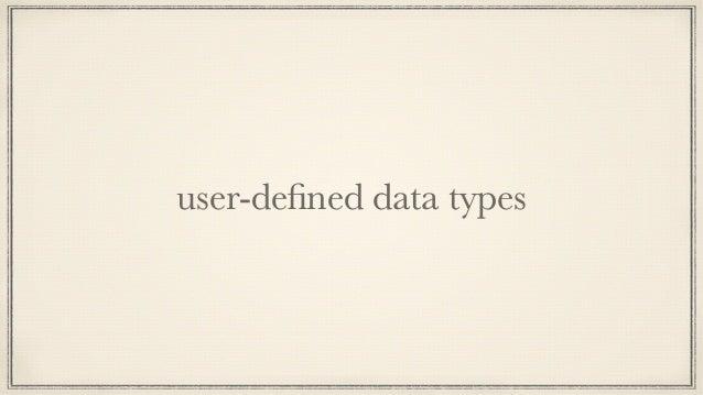 data  Language  =  Ruby     Haskell     Php likesLanguage  ::  Language  -‐>  Id  -‐>  Bool li...