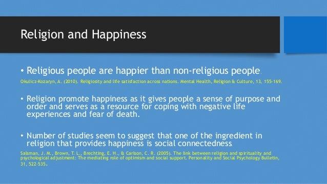 MEDICAL BENEFITS Of HAPPINESS-Contd • Happy People live 14% longer. Ed Diener, Micaela Y. Chan. Happy People Live Longer: ...
