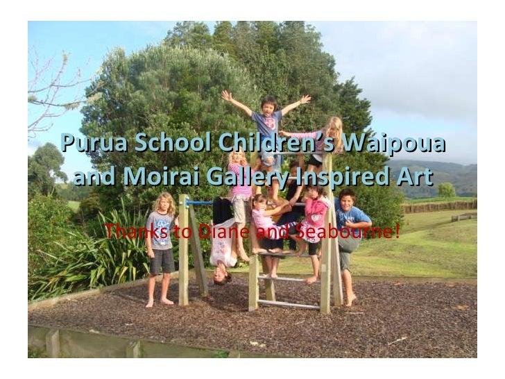 Purua School Children's Waipoua and Moirai Gallery Inspired Art Thanks to Diane and Seabourne!