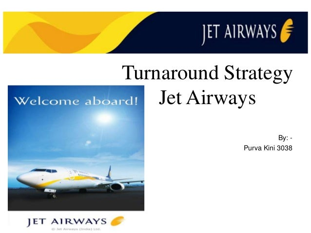 marketing strategies jet airways essay The jet airways have a strong perception that company is lacking in maintaining the strong employee relationship this resulted to poor image of the airlines in the public.