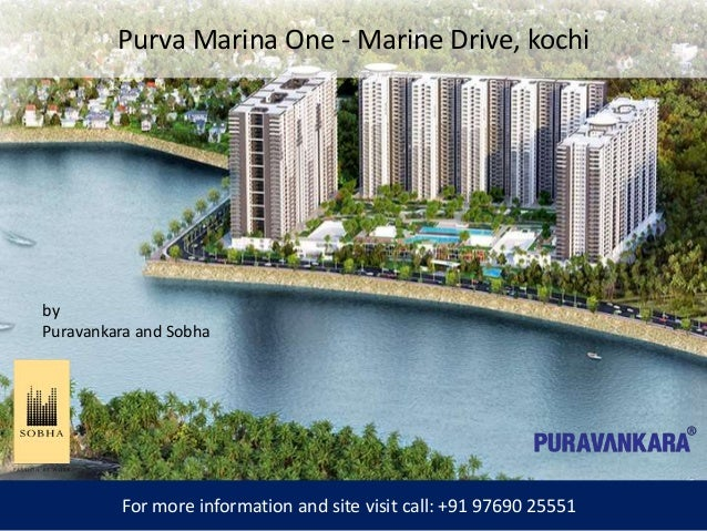 Purva Marina One - Marine Drive, kochi For more information and site visit call: +91 97690 25551 by Puravankara and Sobha
