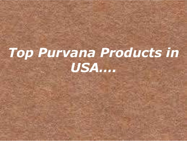 Top Purvana Products in        USA….