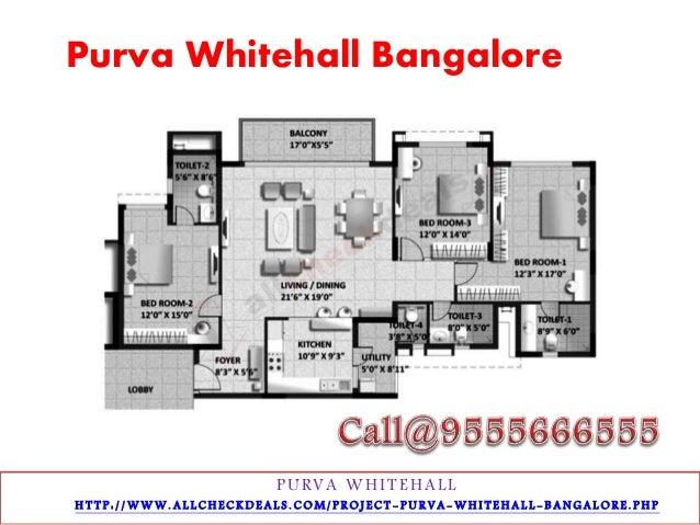 Purva Whitehall Bangalore  PURVA WHI T EHAL L  H T T P : / /WWW. A L L C H E C K D E A L S . C OM/ P R O J E C T - P U R V...