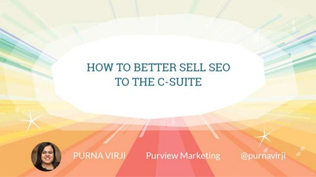 HOW TO BETTER SELL SEO TO THE C-SUITE