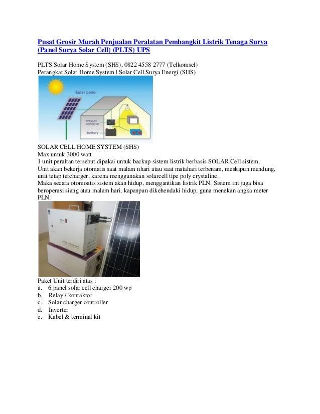 Pusat Grosir Murah Penjualan Peralatan Pembangkit Listrik Tenaga Surya (Panel Surya Solar Cell) (PLTS) UPS PLTS Solar Home...