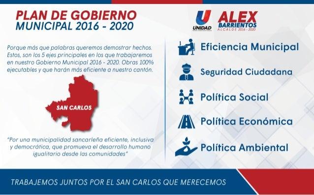 PLAN DE GOBIERNO MUNICIPAL 2016 - 2020  ¿#1573?  o Porque mas que palabras queremos demoslrar hechos.  fl EfICIGHCIC M U nI...
