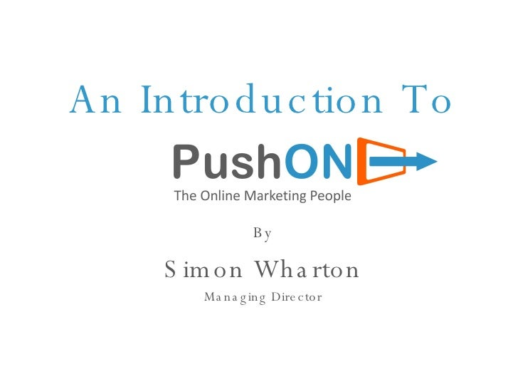 An Introduction To By Simon Wharton Managing Director